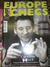 Europe Echecs N° 565 François Bayrou Morelia Linares sacre Anand Aeroflot Moscou