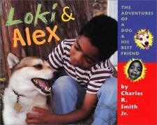Loki & Alex: Adventures of a Dog and His Best Friend-ExLibrary