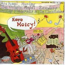 Have Moicy! (1991, CD NIEUW) Hurley/Unholy Modal Rounders