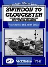 More details for swindon to gloucester, cirencester, tetbury branches, stroud, western main lines