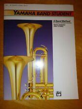 Yamaha Band Student, Book 1 B-flat Trumpet/Cornet By Sandy Feldstein