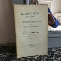 X.Guichard La Santa Riso Di Dole E Il Centenario Di Sa Profanation 1894