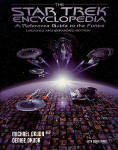 Star Trek Encyclopedia A Reference Guide to the Fut... by Okuda, Denise Hardback