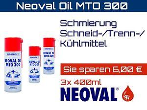 3x Neoval Oil MTO 300 400ml -Mineralöl- Schmierung, Schneid-/Trenn-/Kühlmittel