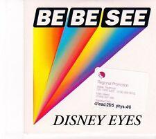 (DZ526) Be Be See, Disney Eyes - 2007 DJ CD