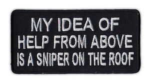 Motorcycle Jacket Embroidered Patch - Help From Above, Sniper on Roof - Military