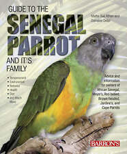 Guide to the Senegal Parrot and it's Family, Very Good Condition Book, Mattie Su