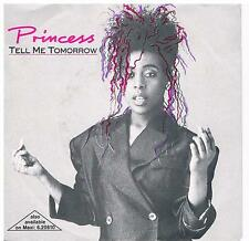 """Princess-Tell Me Tomorrow/Say I 'm your number one/7"""" single di 1986"""