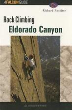 ROCK CLIMBING ELDORADO CANYON (Regional Rock Climbing Series) ( Falcon ) Used -