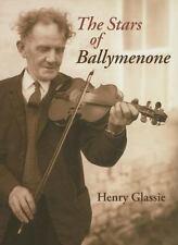 The Stars of Ballymenone Glassie, Henry Hardcover