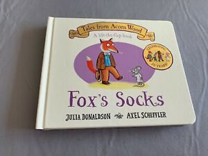Tales from Acorn Wood: Fox's socks: a lift-the-flap book by Julia Donaldson