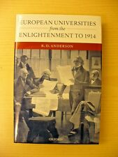 European Universities from the Enlightenment to 1914 by R. D. Anderson