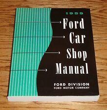 1959 Ford Car Shop Service Manual 59 Fairlane Galaxie Custom 300