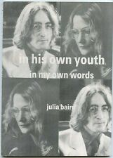 John Lennon In His Own Youth in My Own Words Julia Baird signed 1st 1986  MBX54