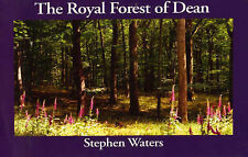 THE ROYAL FOREST OF DEAN, GLOUCESTER AND WEST OF THE SEVERN. (SIGNED)., Waters,