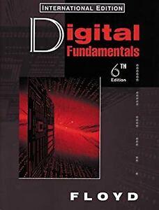 Digital Fundamentals (Prentice Hall international editions), Floyd, Thomas L., U