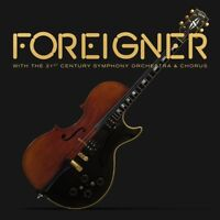 FOREIGNER - WITH THE 21ST CENTURY SYMPHONY ORCHESTRA & CHORUS   DVD+CD NEW!
