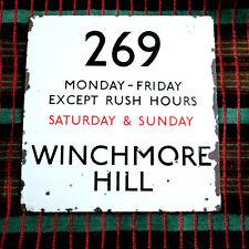 OVERSIZED E-PLATE ROUTE 269 MON-FRI EXCEPT RUSH HOURS SAT & SUN WINCHMORE HILL