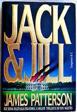 JAMES PATTERSON: Jack & Jill - 1997 Longanesi