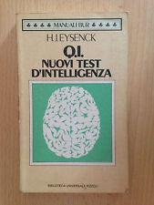 Q.I. Nuovi Test d'Intelligenza - Eysenck