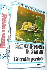 simak ETERNITA' PERDUTA   - FANUCCI 1 ed 1980 libro d'oro fantascienza n 3