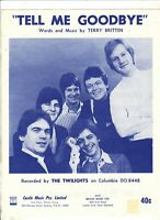 THE TWILIGHTS Tell Me Goodbye 1968 AUSSIE SHEET MUSIC 60s POP