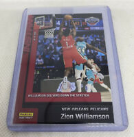 2019-20 PANINI INSTANT #134 ZION WILLIAMSON RC DELIVERS DOWN THE STRETCH 1of2589