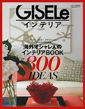 Gisele Special Editing Overseas Fashionable People of Interior Book 300 Ideas