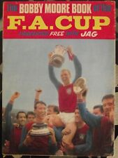 Bobby Moore Book of the FA Cup with JAG are collectable