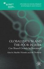 Globalization and the Poor in Asia: Can Shared Growth be Sustained? (S-ExLibrary