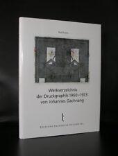 Rudi Fuchs # WERKVERZEICHNIS der DRUCKGRAPHIK 1960-1973 von Johannes GACHNANG# m