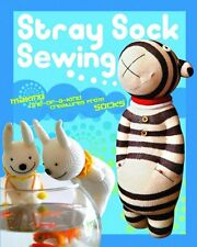 Stray Sock Sewing: Making One-of-a-Kind Creatures from Socks,Dan Ta, Are Wei