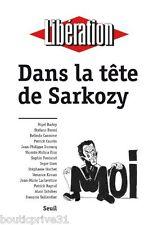 Livre - Dans la tête de Sarkozy  - Libération