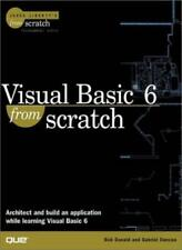 Visual Basic 6 from Scratch (Jesse Liberty's from scratch),Bob Donald