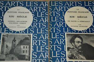La peinture française XIXème siècle par Raymond Escholier en 2 volumes/E4