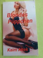 Blondes Püppchen  von Kaim Abek (2021)