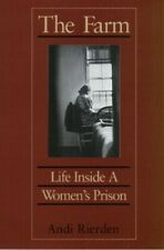 The Farm: Life Inside a Women's Prison by Andi Rierden Paperback Book The Cheap
