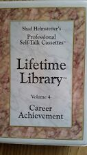 Shad Helmstetter Self Talk Library  Vol. 4 Career Achievement