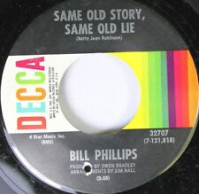 Country 45 Bill Phillips - Sam Old Story, Same Old Lie / You Can'T Love Me When