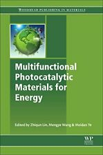 Multifunctional Photocatalytic Materials for Energy by Lin, Zhiqun New,,