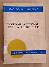 Hostos, Apostol de la Libertad Por Carlos N. Carreras Puerto Rico 1971