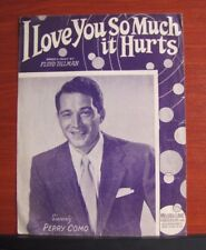 I Love You So Much It Hurts- Perry Como - 1948 sheet music- Piano Vocal Guitar
