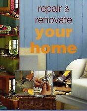 Repair and Renovate Your Home by Julian Cassell, Mark Corke, Mike Lawrence,...