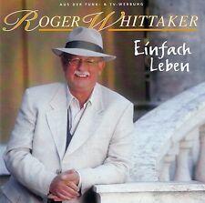 ROGER WHITTAKER : EINFACH LEBEN / CD - TOP-ZUSTAND