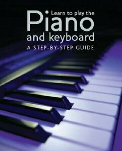 Learn to Play the Piano/keyboard Hardback Book The Cheap Fast Free Post