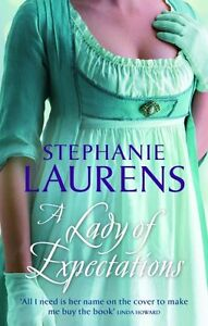 A Lady of Expectations (MIRA) By Stephanie Laurens