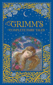 Grimm's Complete Fairy Tales (Barnes & Noble Leather-bound Classic Collection)