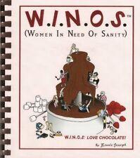 W.I.N.O.S. (Women in Need of Sanity): Love Chocola