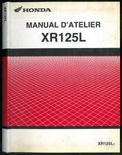 Revue d'Atelier HONDA XR 125 L à partir de 2003. JD19 Manuel Technique Français