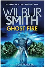 Ghost Fire - Wilbur Smith-Hardcover---Like New!